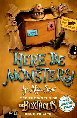 Cover for Here be Monsters by Alan Snow