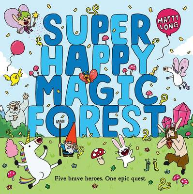 Cover for Super Happy Magic Forest by Matty Long