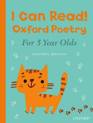 Cover for I Can Read! Oxford Poetry for 5 Year Olds by John Foster