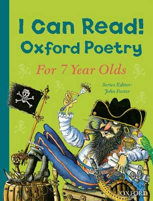 Cover for I Can Read! Oxford Poetry for 7 Year Olds by John Foster