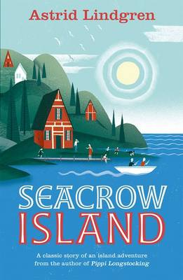 Cover for Seacrow Island by Astrid Lindgren