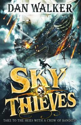 Cover for Sky Thieves by Dan Walker
