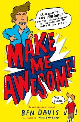 Cover for Make Me Awesome by Ben Davis