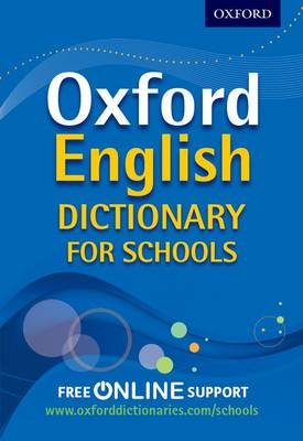 Cover for Oxford English Dictionary for Schools by Oxford Dictionaries
