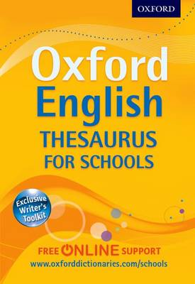 Cover for Oxford English Thesaurus for Schools by Oxford Dictionaries