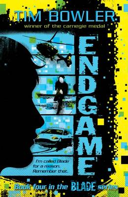 Cover for Blade 4: Endgame by Tim Bowler