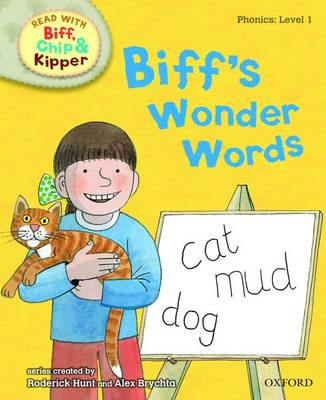 Cover for Read with Biff, Chip, and Kipper : Phonics : Level 1: Biff's Wonder Words by Roderick Hunt, Annemarie Young, Kate Ruttle