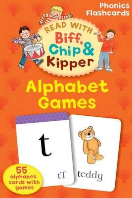 Cover for Read with Biff, Chip, and Kipper Flashcards : Alphabet Games by Roderick Hunt, Annemarie Young, Kate Ruttle
