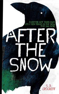 Cover for After the Snow by S. D. Crockett