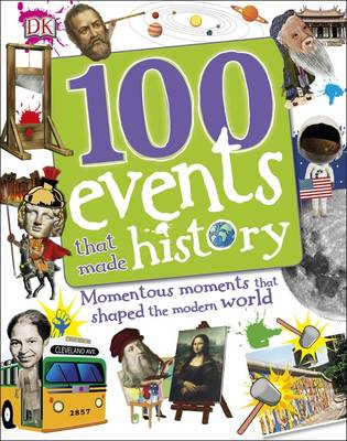 Cover for 100 Events That Made History by DK
