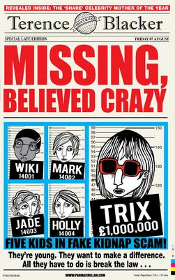 Cover for Missing, Believed Crazy by Terence Blacker