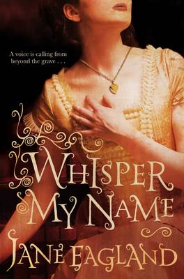 Cover for Whisper My Name by Jane Eagland
