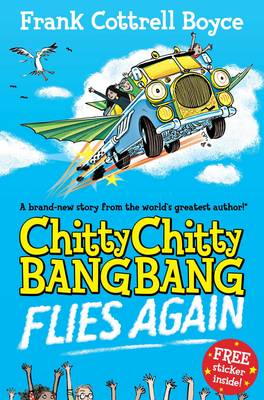 Book Cover for Chitty Chitty Bang Bang 1: Flies Again by Frank Cottrell Boyce