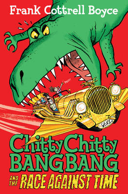 Book Cover for Chitty Chitty Bang Bang 2: The Race Against Time by Frank Cottrell Boyce