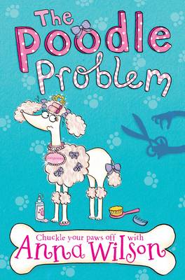 Cover for The Poodle Problem by Anna Wilson