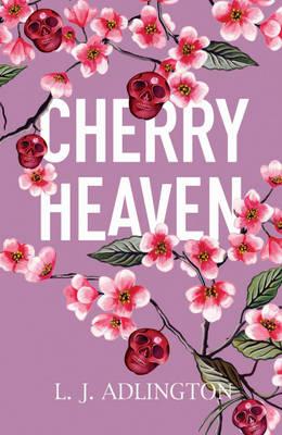 Cover for Cherry Heaven by L J Adlington