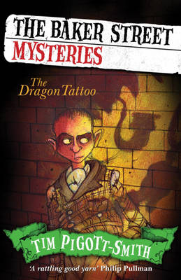 Cover for The Dragon Tattoo: Baker Street Mysteries by Chris Mould