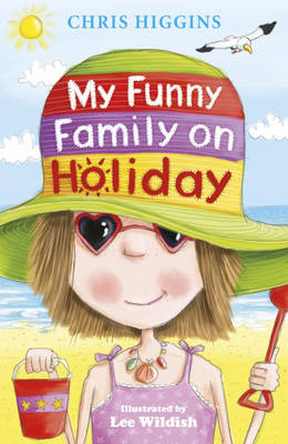 Cover for My Funny Family on Holiday by Chris Higgins