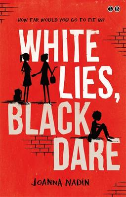 Cover for White Lies, Black Dare by Joanna Nadin