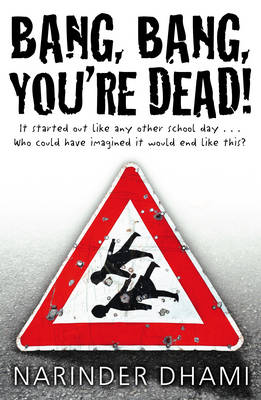 Cover for Bang Bang You're Dead by Narinder Dhami