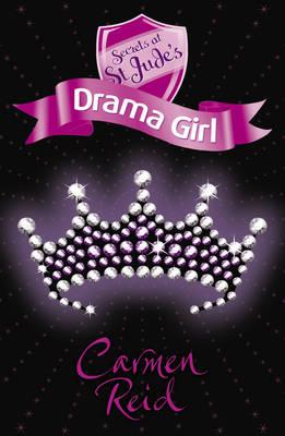 Cover for Secrets at St Jude's Drama Girl by Carmen Reid