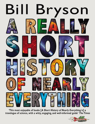 Cover for A Really Short History Of Nearly Everything by Bill Bryson