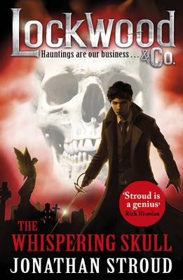 Cover for Lockwood & Co: the Whispering Skull Book 2 by Jonathan Stroud