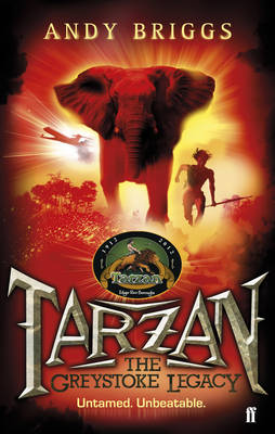Cover for Tarzan: The Greystoke Legacy by Andy Briggs