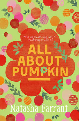 Cover for All About Pumpkin The Diaries of Bluebell Gadsby by Natasha Farrant