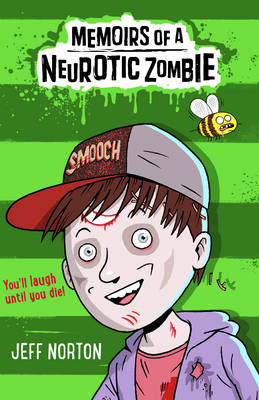 Cover for Memoirs of a Neurotic Zombie The One with the Zealous Zombees by Jeff Norton