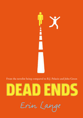 Cover for Dead Ends by Erin Jade Lange