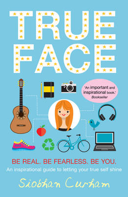 Cover for True Face by Siobhan Curham