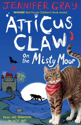 Cover for Atticus Claw on the Misty Moor by Jennifer Gray