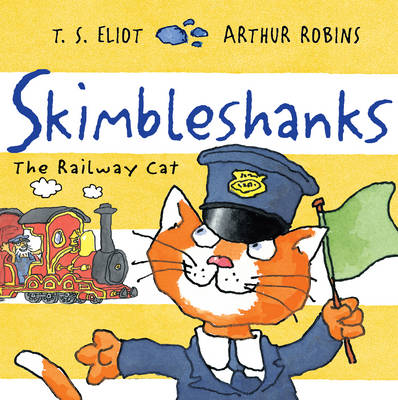 Cover for Skimbleshanks The Railway Cat by T. S. Eliot