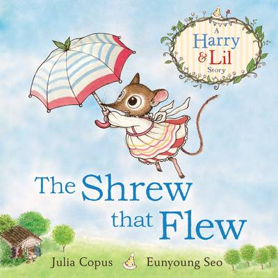 Cover for The Shrew That Flew by Julia Copus