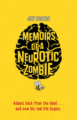 Cover for Memoirs of a Neurotic Zombie by Jeff Norton
