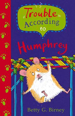 Cover for Trouble According to Humphrey by Betty G. Birney