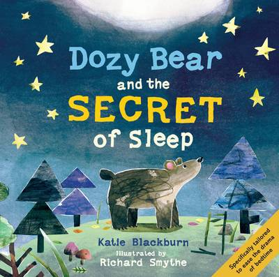 Cover for Dozy Bear and the Secret of Sleep by Katie Blackburn
