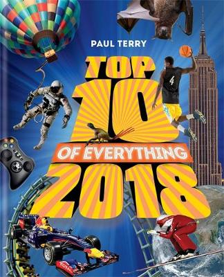 Cover for Top 10 of Everything 2018 by Paul Terry