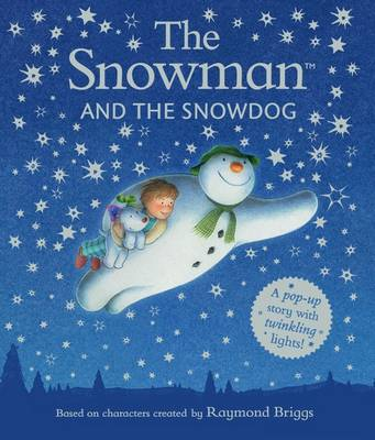 Cover for The Snowman and the Snowdog Pop-Up Picture Book by Raymond Briggs