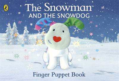 Cover for The Snowman and the Snowdog Finger Puppet Book by Raymond Briggs