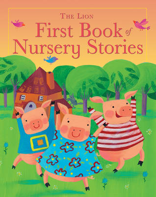 Cover for The Lion First Book of Nursery Stories by Lois Rock