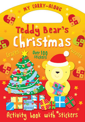 Cover for My Carry-along Teddy Bear's Christmas Things to Make Games to Play by Christina Goodings
