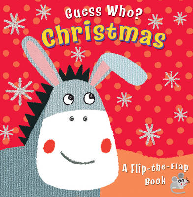 Cover for Guess Who? Christmas A Flip-the-Flap Book by Christina Goodings
