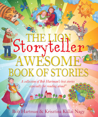 Cover for The Lion Storyteller Awesome Book of Stories by Bob Hartman