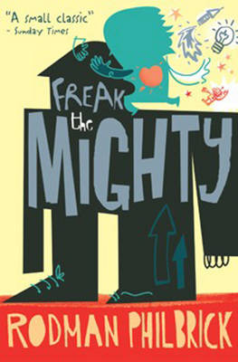 Cover for Freak the Mighty by Rodman Philbrick