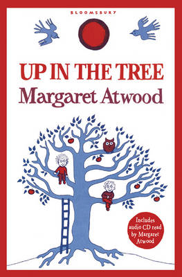 Cover for Up in the Tree by Margaret Atwood