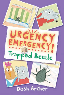 Cover for Urgency Emergency! Trapped Beetle by Dosh Archer