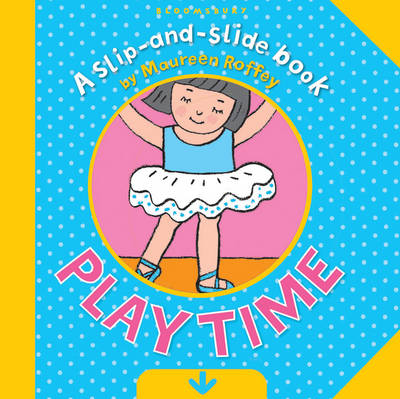 Cover for Playtime (Slip and Slide Book) by Maureen Roffey