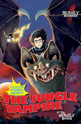 Cover for An Awfully Beastly Buiness: Jungle Vampire by Beastly Boys